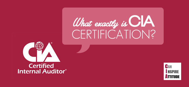 A Super Quick Glance at the CIA Certification (for Auditors)
